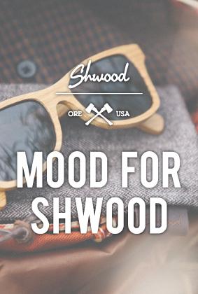 Mood for Shwood